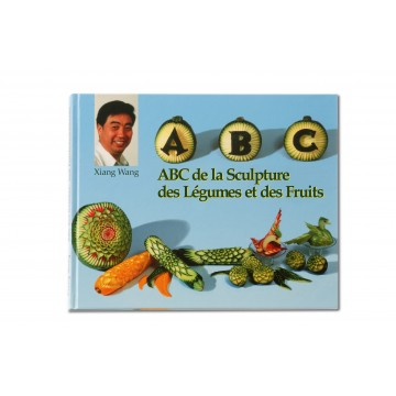 ABC DE LA SULPTURE SUR FRUITS & LÉGUMES